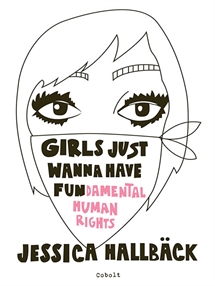 GIRLS JUST WANNA HAVE FUN(damental human rights) forside